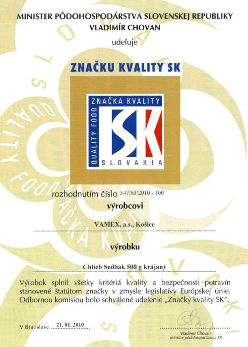 2010 - Značka kvality SK - Chlieb Sedliak - krájaný - VAMEX, a.s. Košice